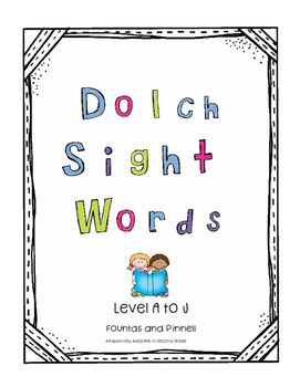 Fountas & Pinnell Leveled Dolch Sight words