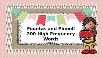 Fountas and Pinnell 200 High Frequency Word List 5 C