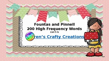 Fountas and Pinnell 200 High Frequency Words List 5 B