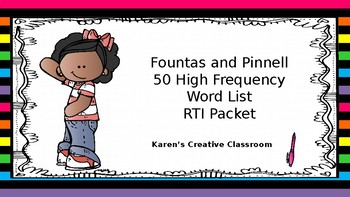 Fountas and Pinnell 50 High Frequency Words RTI Packet