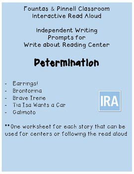 Fountas and Pinnell IRA Write about Reading: Determination