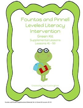 Fountas and Pinnell LLI Green Kit Supplementary Materials Lessons 41-50