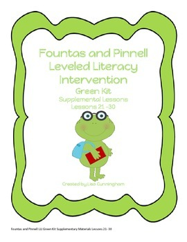 Fountas and Pinnell LLI Green Lessons 21-30 Supplementary