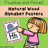 Fountas and Pinnell Natural Wood Alphabet Posters