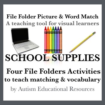 School Supplies File Folder Activities - Picture & Word Match