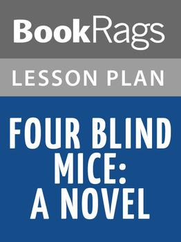 Four Blind Mice: A Novel Lesson Plans
