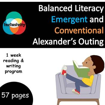 Balanced Literacy Alexander's Outing Emergent & Conventional Pack - Inclusivity