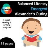 Balanced Literacy for special needs, Alexander's Outing, Emergent - Inclusivity
