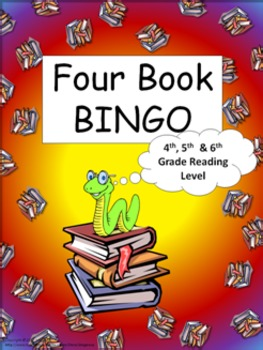 Four Book BINGO (4th, 5th, and 6th grade)- BUNDLE PACK- reading