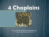 Four Chaplains Power Point (3rd grade Social Studies TEKS 14b)