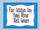 Four Common Core Winter Math Centers