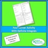 Calculus - Four Corner Activity with Definite Integrals