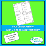 Calculus - Four Corner Activity with Limits as x Approache