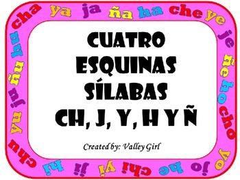 Four Corners: Ch, J, H, Y, and Ñ Cuatro Esquinas