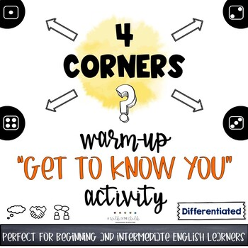 Four Corners Game | Get to Know You | Warm-Up Activity | ESL | Differentiated