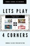 Four Corners | Google Slides Ice Breaker