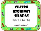 Four Corners: K, R, V, D, Que and Qui