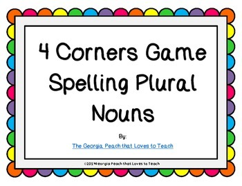 Four Corners Review Game {Spelling Plural Nouns}