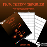 Four Creepy Chorales - Easy Halloween Inspired Chorales for Band