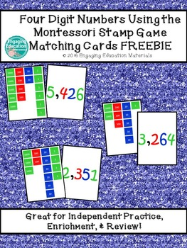 Four Digit Numbers Using the Montessori Stamp Game Matchin