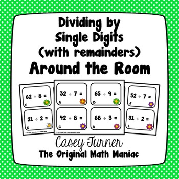 Dividing by Single Digits with Remainders Around the Room