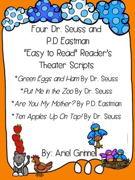 "Four Dr. Seuss and P.D. Eastman ""Easy to Read"" Reader's Theater Scripts"