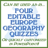 Four Editable Europe Geography Quizzes - Western, Central & Eastern, Physical