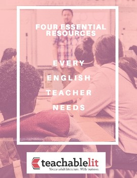 Four Essential Resources Every Secondary English Teacher Needs