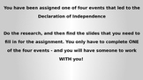 Four Events/Acts Leading to the Declaration of Independence
