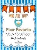 Who Are You?  Four Favorite Back to School Activities