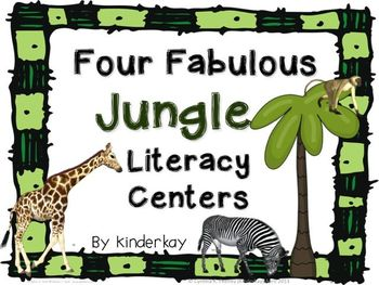 Four Fabulous Jungle Literacy Centers