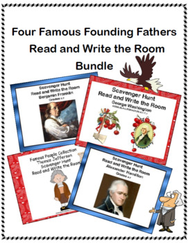 Four Famous Founding Fathers- Read and Write The Room Scavenger Hunt Bundle