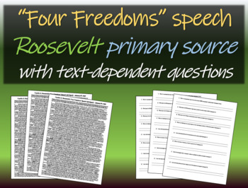 Four Freedoms Speech by Roosevelt (FDR) w/ background & text-dependent questions