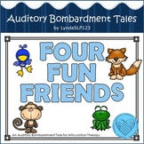 Four Fun Friends: an Auditory Bombardment Tale for /F/ (articulation therapy)