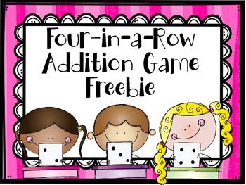Four-In-A-Row Addition Game FREEBIE