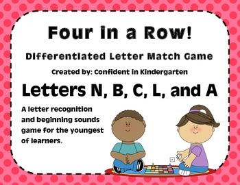 """Four In A Row!"" Letter Recognition Game (N, C, B, L, A)"