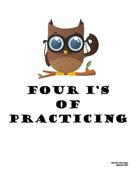 Four I's of Practicing