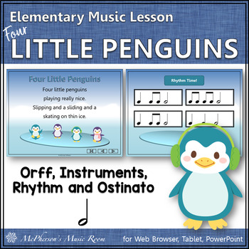 Four Little Penguins: Orff, Rhythm, Ostinato, Form & Instruments (half notes)