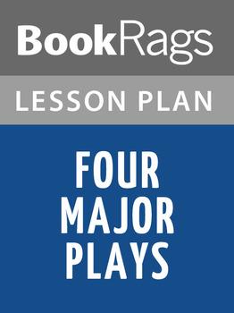 Four Major Plays Lesson Plans