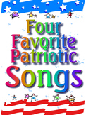 Four Favorite Patriotic Songs - 50% Off