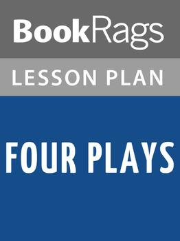 Four Plays Lesson Plans