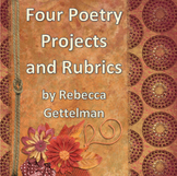 Four Poetry Projects and Corresponding Rubrics for Middle
