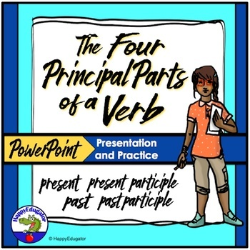 Four Principal Parts of Verbs PowerPoint