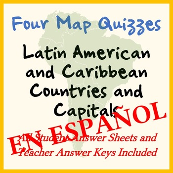 Four Map Quizzes - Latin America / Caribbean Countries and Capitals - SPANISH