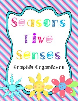 Four Seasons Five Senses Graphic Organizers