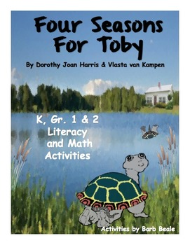 Four Seasons For Toby Literacy and Math Activities - 28 pages