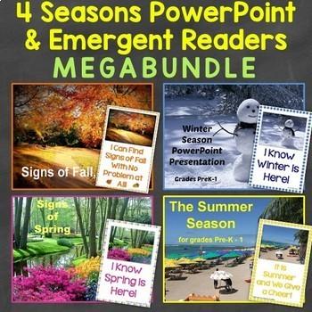 Four Seasons PowerPoint & Emergent Readers MEGABundle