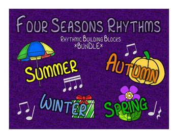 Season-Themed Rhythms: Composition & Drum Circle Activities BUNDLE