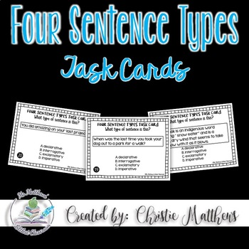 Four Sentence Types - Task Cards