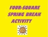 Four-Square Spring Break Activity (writing, grammar, etc)